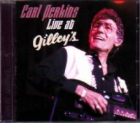 Carl Perkins - Live At Gilleys's